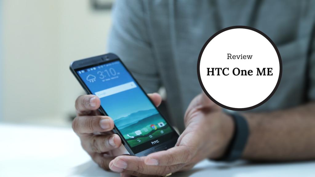 HTC One ME – khiến người dùng điên đảo bởi khả năng lướt web và chơi game linh hoạt