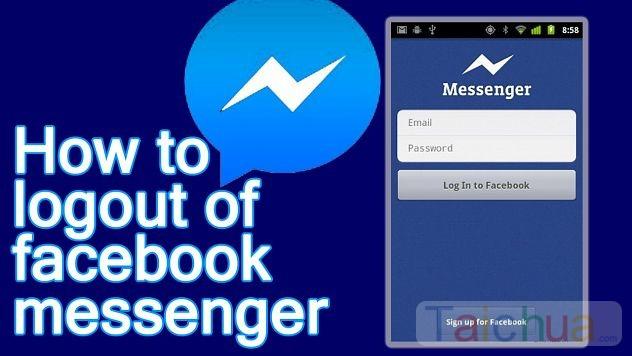 Đăng xuất tài khoản Facebook Messenger như thế nào?