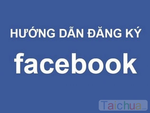 Hướng dẫn đăng ký Facebook, lập nick FB bằng số điện thoại