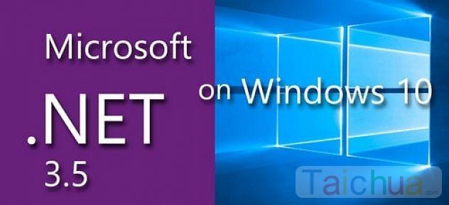 Hướng dẫn cách kích hoạt .Net Framework 3.5 trên Windows 10