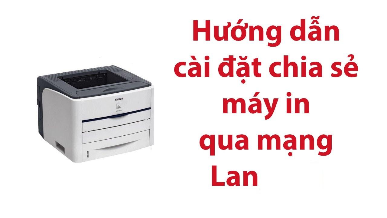 2 cách share máy in trong mạng LAN
