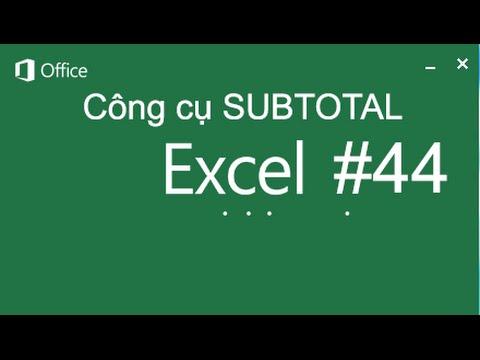 Hàm Subtotal trong excel và cách sử dụng