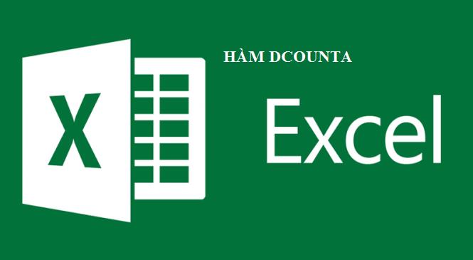 Hàm DCOUNTA trong Excel – Đếm ô không trống trong cơ sở dữ liệu
