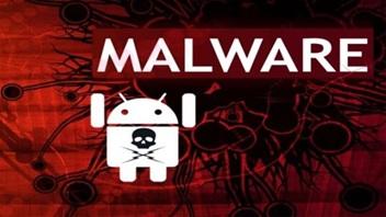 Phát hiện phần mềm độc hại mới trên Android