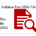 Softaken Free MSG Viewer - Đọc file MSG trên Windows