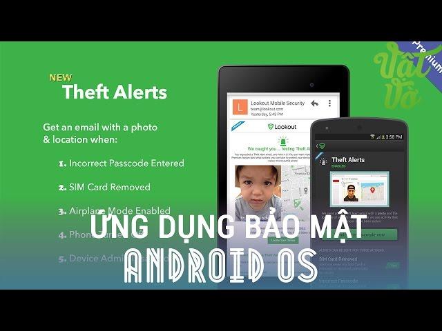Top 3 ứng dụng bảo mật tuyệt vời dành cho Android
