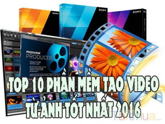 Tổng hợp 10 phần mềm làm video từ ảnh tốt nhất hiện nay