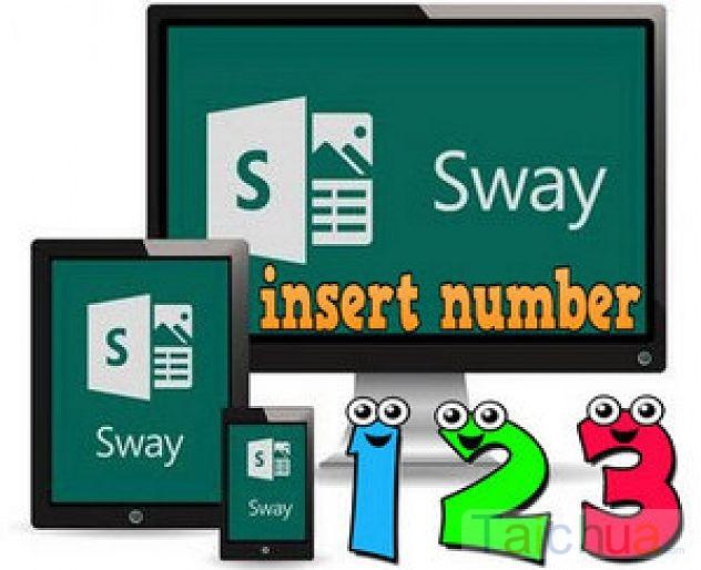 Đánh số thứ tự trong Microsoft Sway như thế nào?