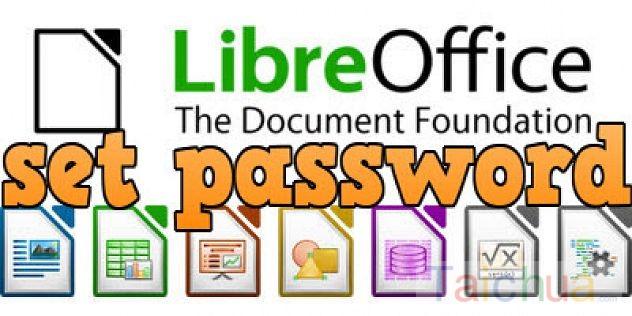 Hướng dẫn đặt mật khẩu file Word trong LibreOffice
