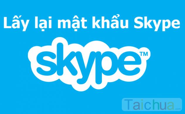 Hướng dẫn lấy lại mật khẩu Skype bị mất