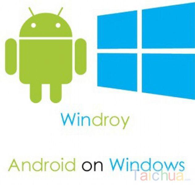 Hướng dẫn chạy ứng dụng Android trên Windroy