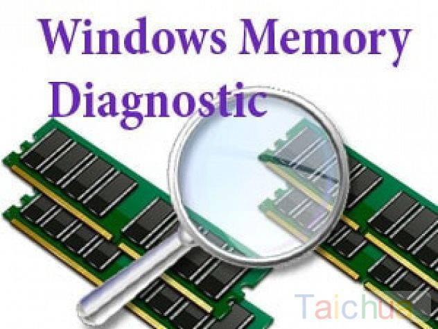 Kiểm tra Ram máy tính bằng Windows Memory Diagnostic