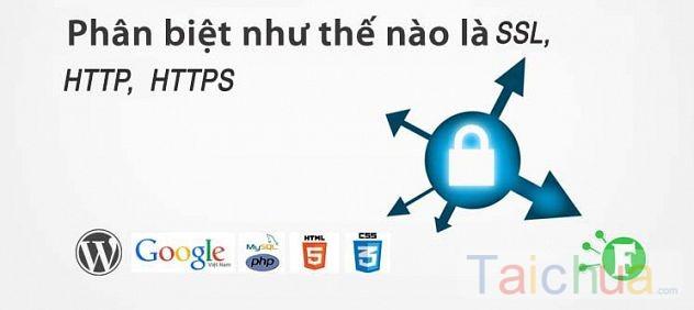 Hướng dẫn phân biệt http, https và SSL