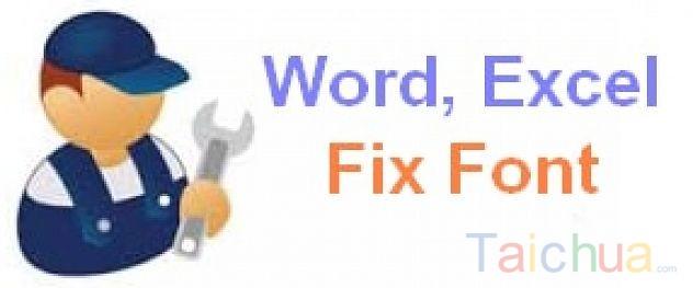 Hướng dẫn sửa lỗi font chữ trong Word, Excel bằng Unikey