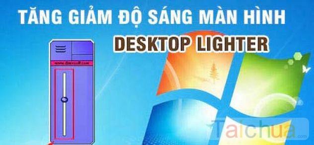 Điều chỉnh độ sáng màn hình Desktop Lighter như thế nào?