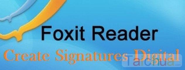 Hướng dẫn tạo chữ ký số với PDF Sign trên Foxit Reader