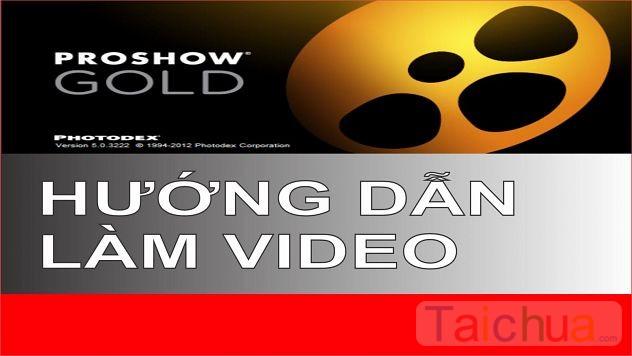 Cách làm video từ ảnh bằng Proshow Producer