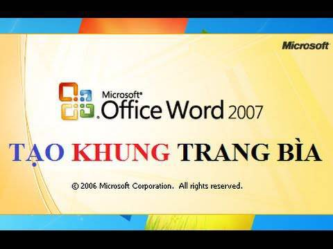 Tạo khung trang bìa trong Word 2007