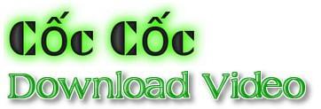 Hướng dẫn cách download trên cốc cốc