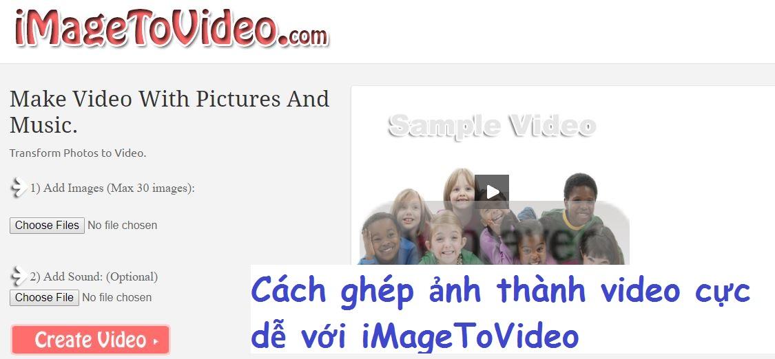 Cách ghép ảnh thành video bằng iMageToVideo cực dễ dàng