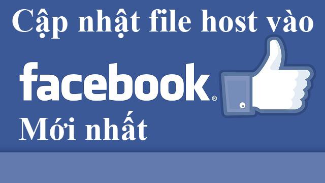 Chia sẻ file host Facebook mới nhất