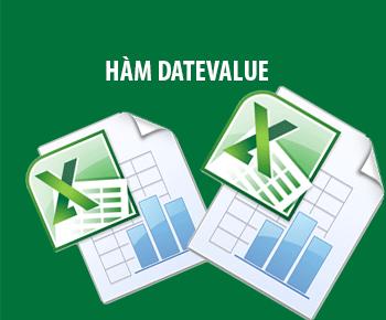 Hàm DATEVALUE trong Excel - Chuyển đổi ngày tháng năm từ văn bản sang số